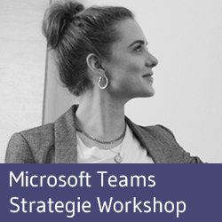 Microsoft Teams Strategie Workshop