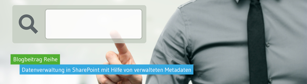Datenverwaltung in SharePoint Managed Metadata