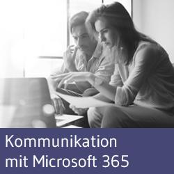 Kommunikationsstrategie mit Microsoft 365 Workshop